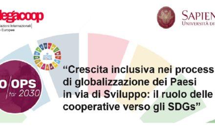 Da Legacoop e Sapienza un confronto sul ruolo delle cooperativa nella crescita in inclusiva nei Pvs